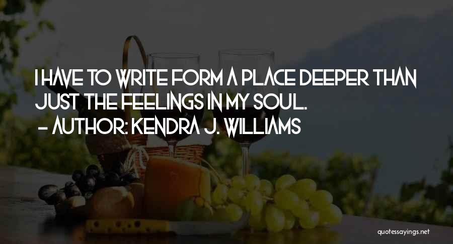 Kendra J. Williams Quotes 1788924