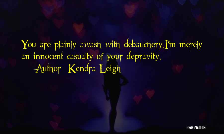 Kendra Leigh Quotes 1925576