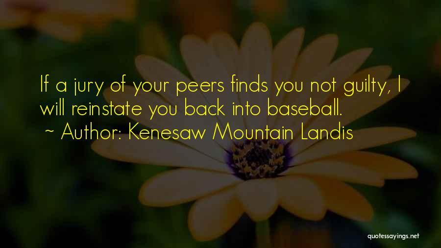 Kenesaw Mountain Landis Quotes 2062134