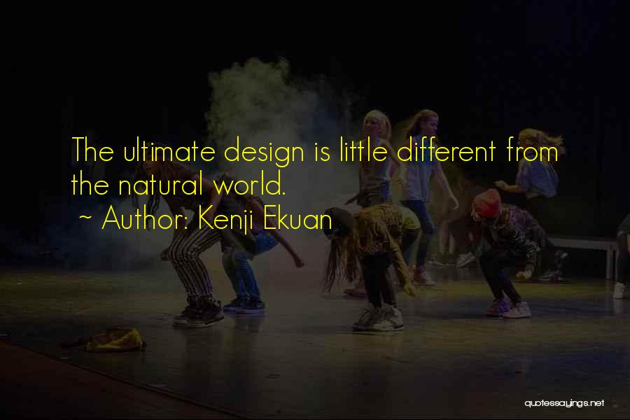 Kenji Ekuan Quotes 2077871