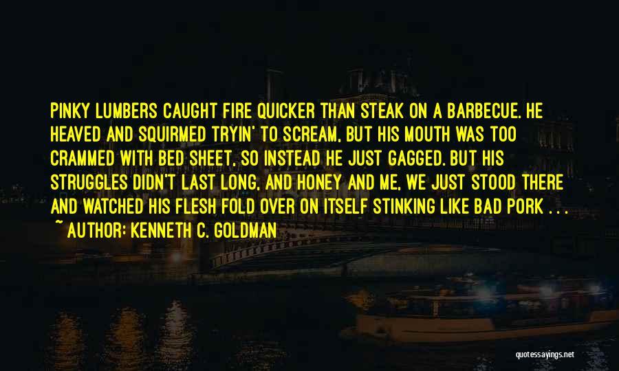 Kenneth C. Goldman Quotes 1549646