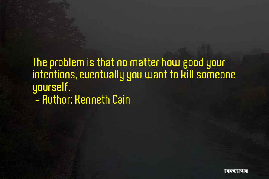 Kenneth Cain Quotes 1621129