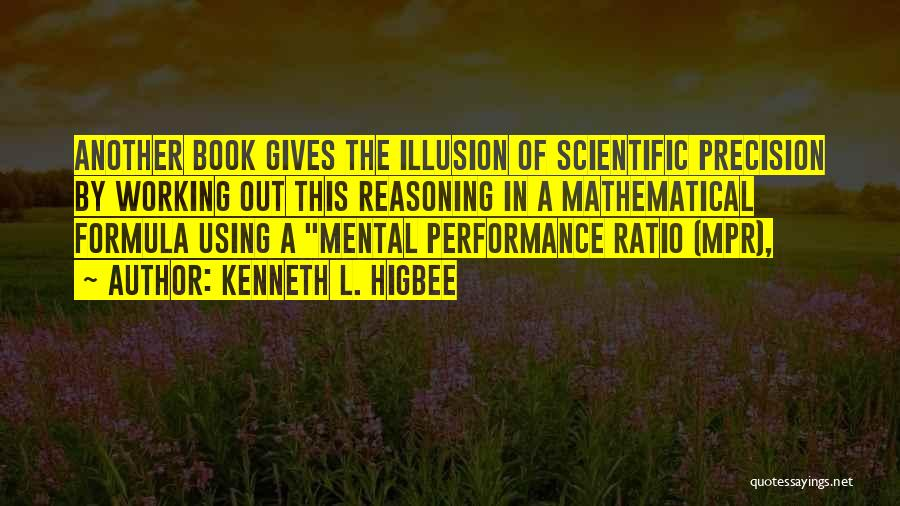 Kenneth L. Higbee Quotes 2005858