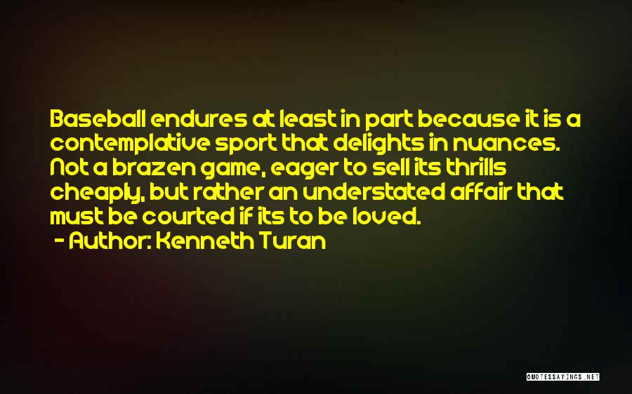 Kenneth Turan Quotes 1706911