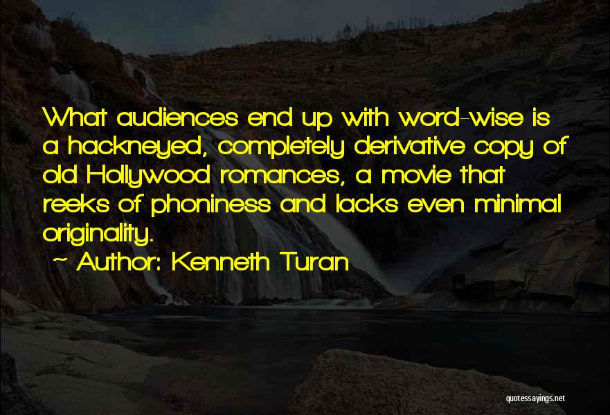 Kenneth Turan Quotes 197537