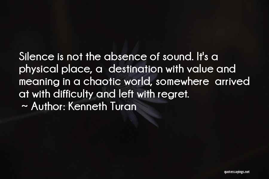 Kenneth Turan Quotes 405602
