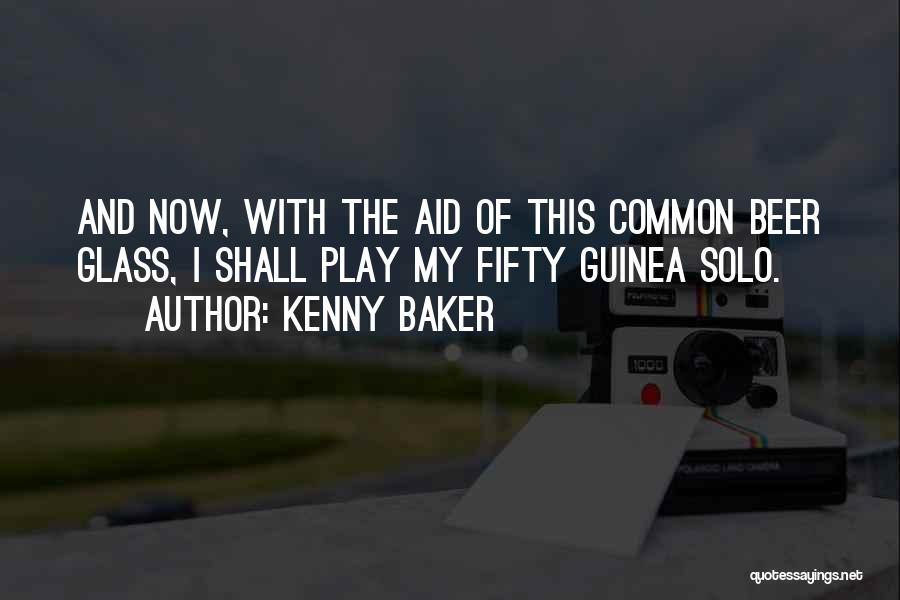 Kenny Baker Quotes 1304576