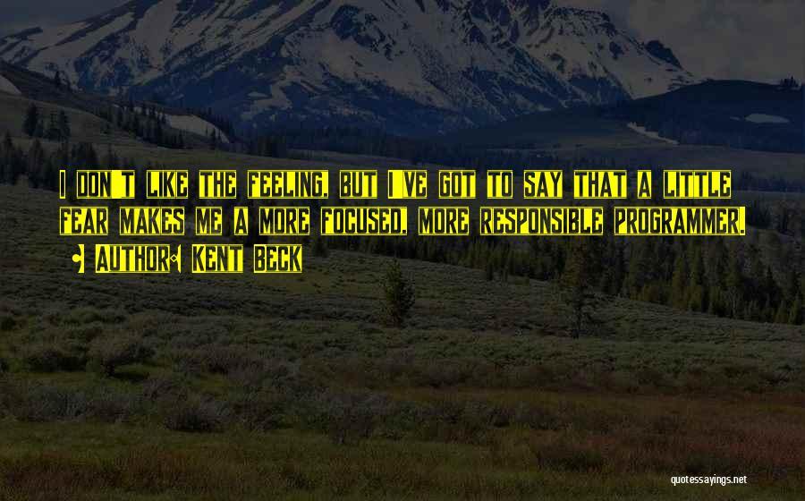 Kent Beck Quotes 1072409