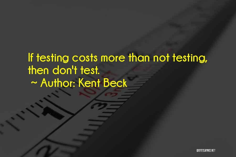 Kent Beck Quotes 1455281