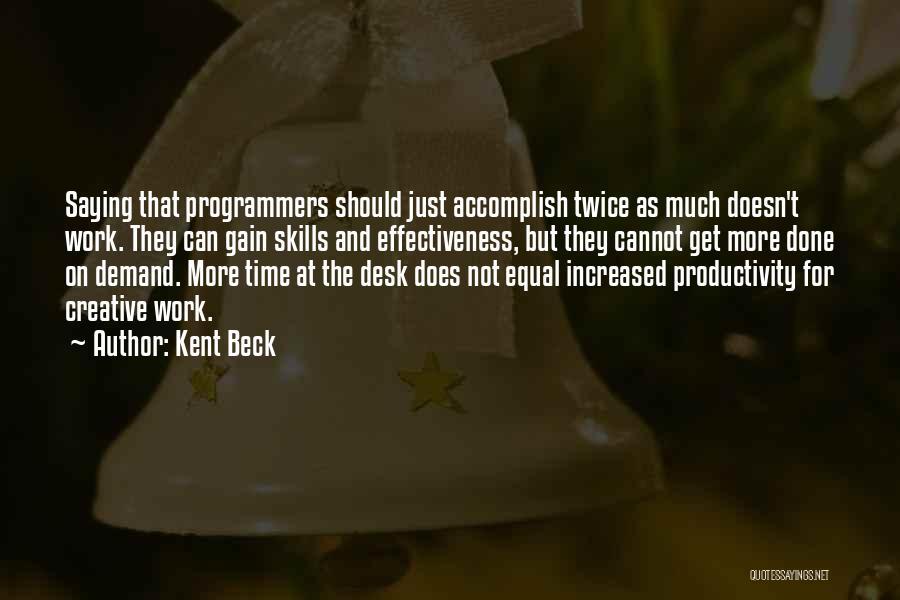 Kent Beck Quotes 1584064