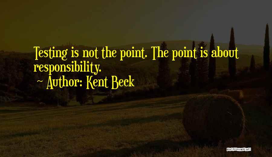 Kent Beck Quotes 1959701