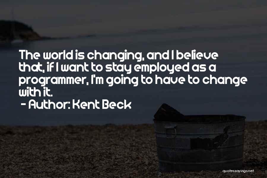 Kent Beck Quotes 2017612