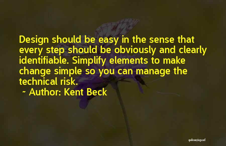 Kent Beck Quotes 2073367