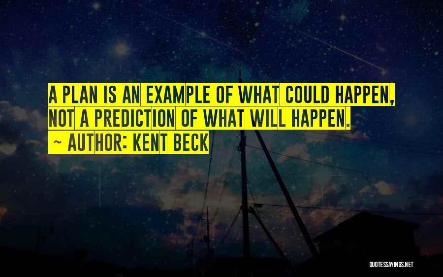 Kent Beck Quotes 472897