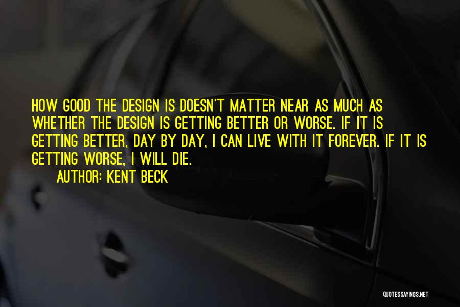 Kent Beck Quotes 991873