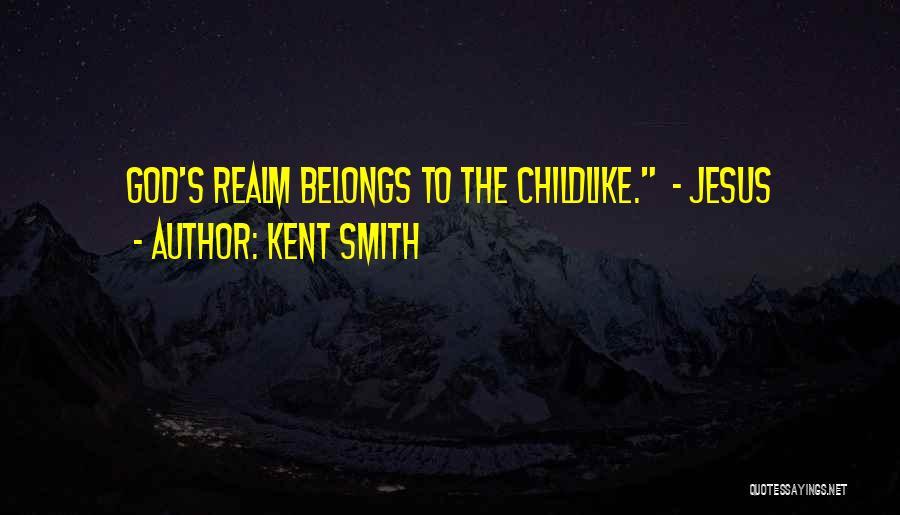Kent Smith Quotes 2261570