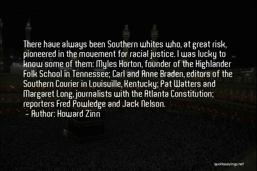 Kentucky Vs Louisville Quotes By Howard Zinn