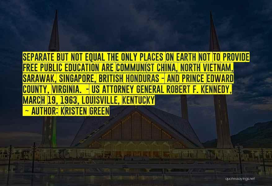 Kentucky Vs Louisville Quotes By Kristen Green