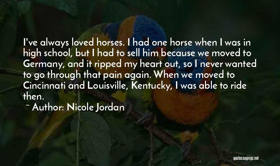 Kentucky Vs Louisville Quotes By Nicole Jordan
