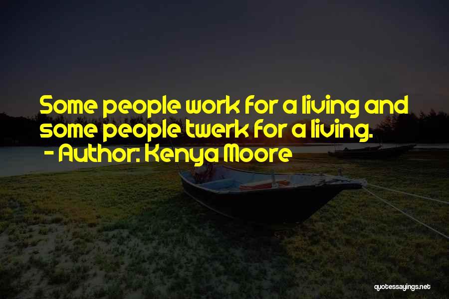 Kenya Moore Quotes 1305841