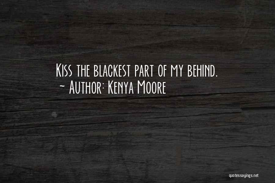 Kenya Moore Quotes 2259428