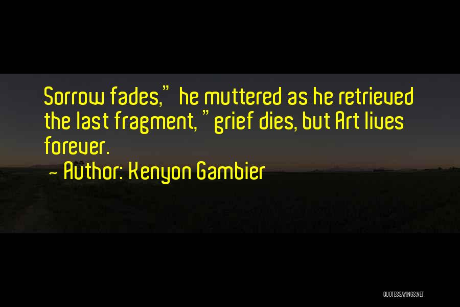 Kenyon Gambier Quotes 1815659