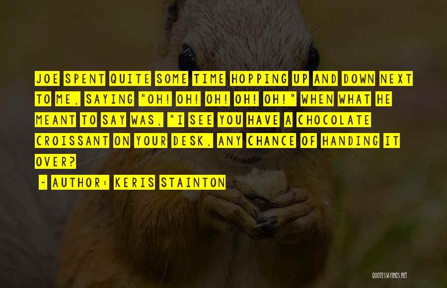 Keris Stainton Quotes 588029