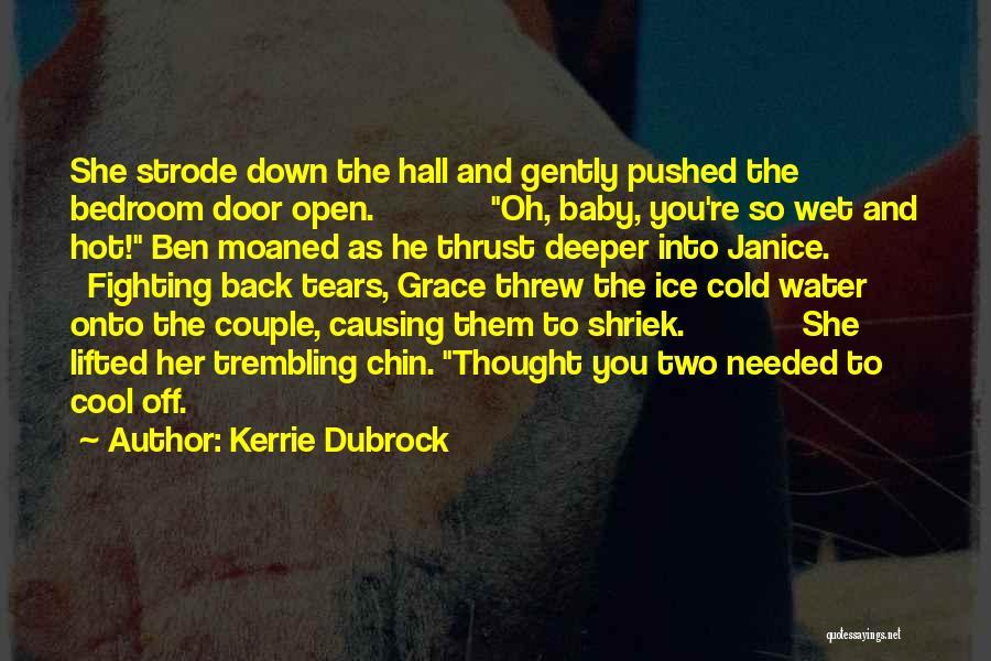 Kerrie Dubrock Quotes 2219897