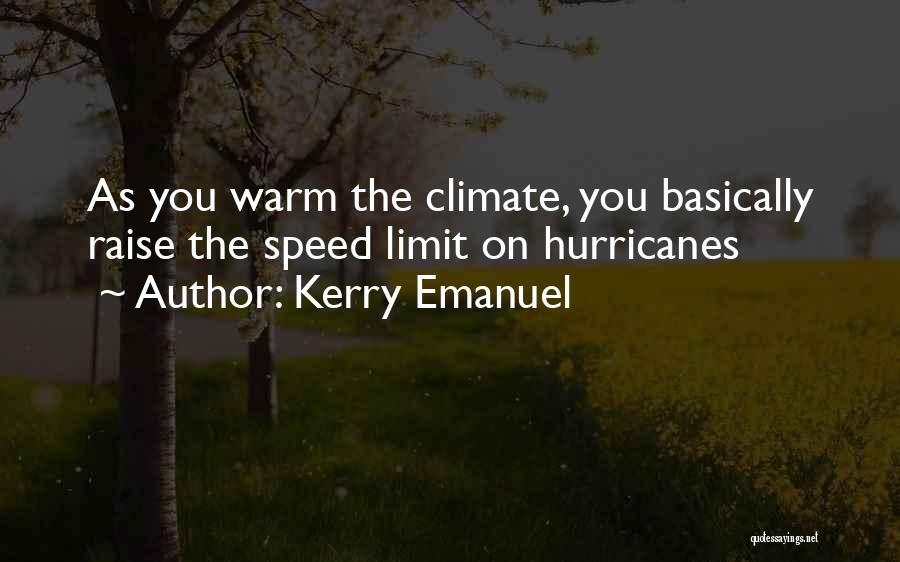 Kerry Emanuel Quotes 1139975