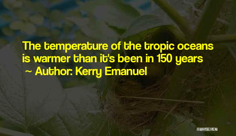 Kerry Emanuel Quotes 1945952