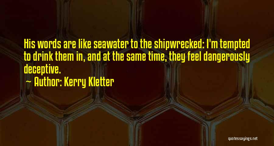Kerry Kletter Quotes 1172370