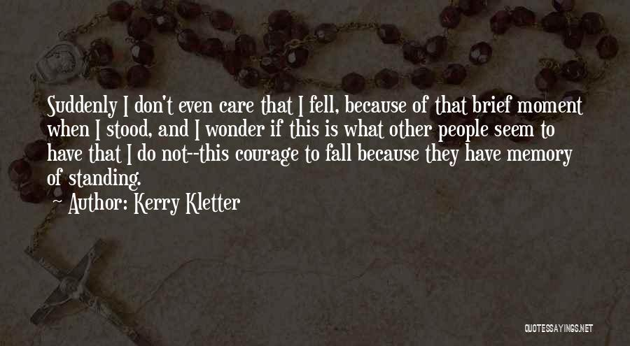 Kerry Kletter Quotes 1304325