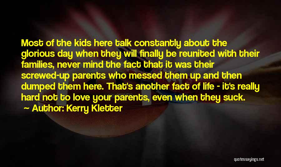Kerry Kletter Quotes 1330868