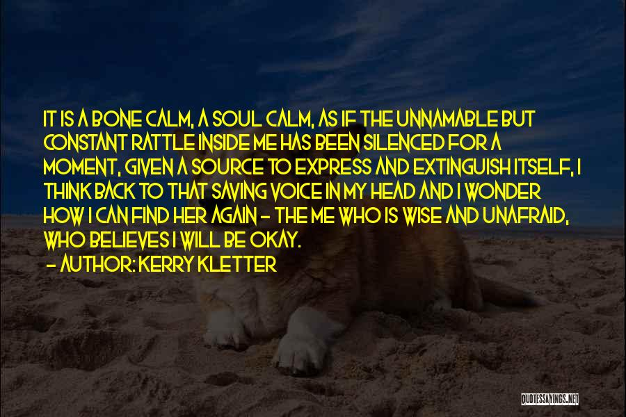 Kerry Kletter Quotes 1473428