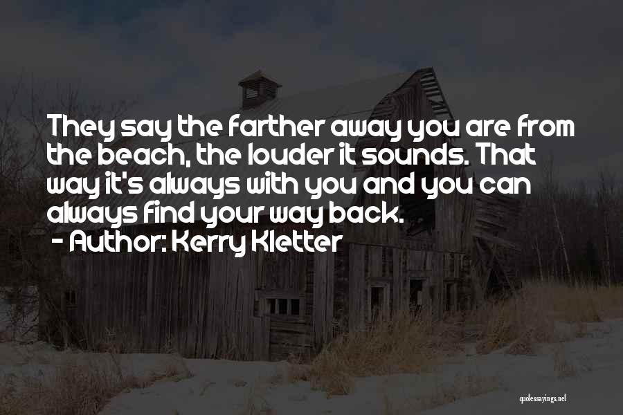 Kerry Kletter Quotes 1670547