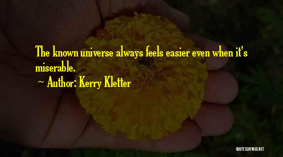 Kerry Kletter Quotes 1847912