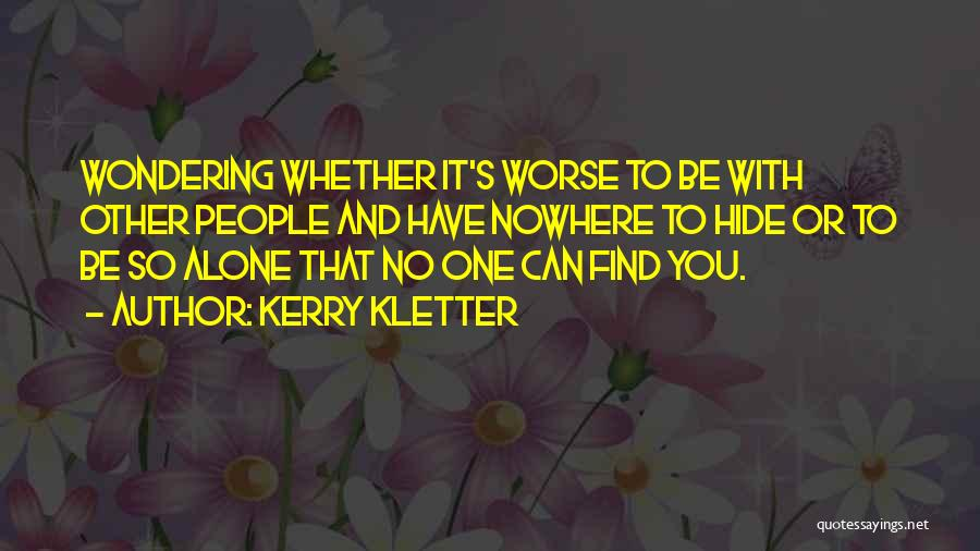 Kerry Kletter Quotes 1935330