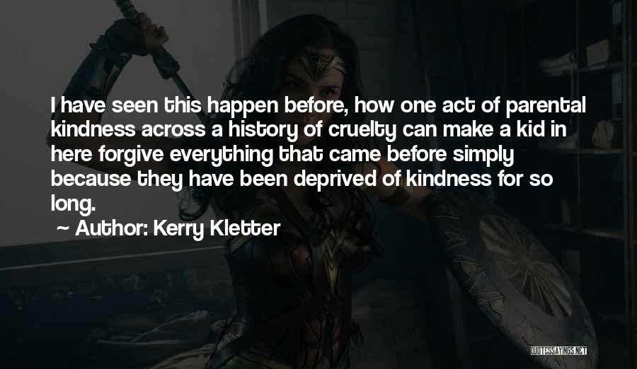 Kerry Kletter Quotes 2034701