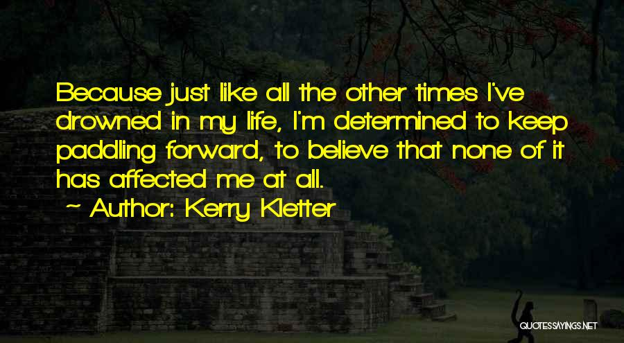 Kerry Kletter Quotes 276288