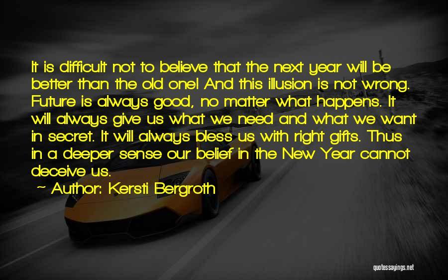 Kersti Bergroth Quotes 271701