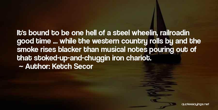Ketch Secor Quotes 2259013