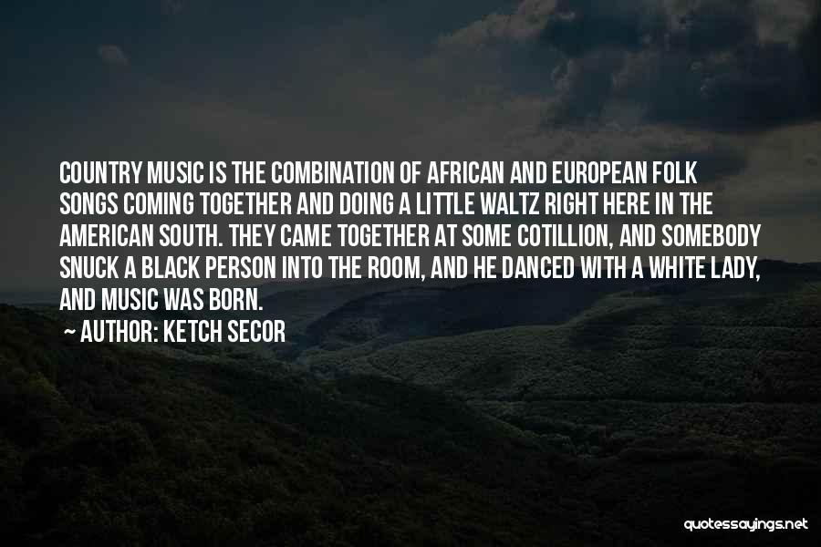 Ketch Secor Quotes 95209