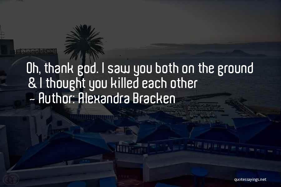 Keti Koti Quotes By Alexandra Bracken