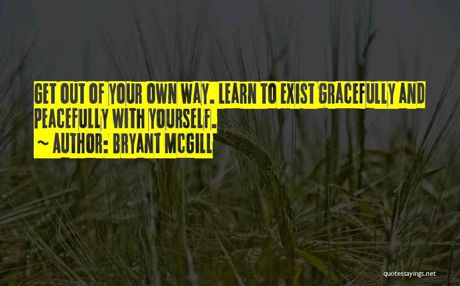 Keti Koti Quotes By Bryant McGill