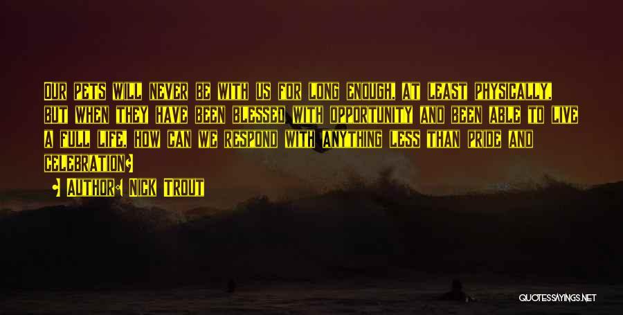 Keti Koti Quotes By Nick Trout