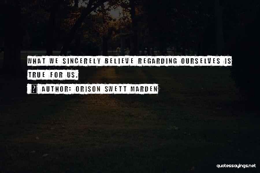 Keti Koti Quotes By Orison Swett Marden