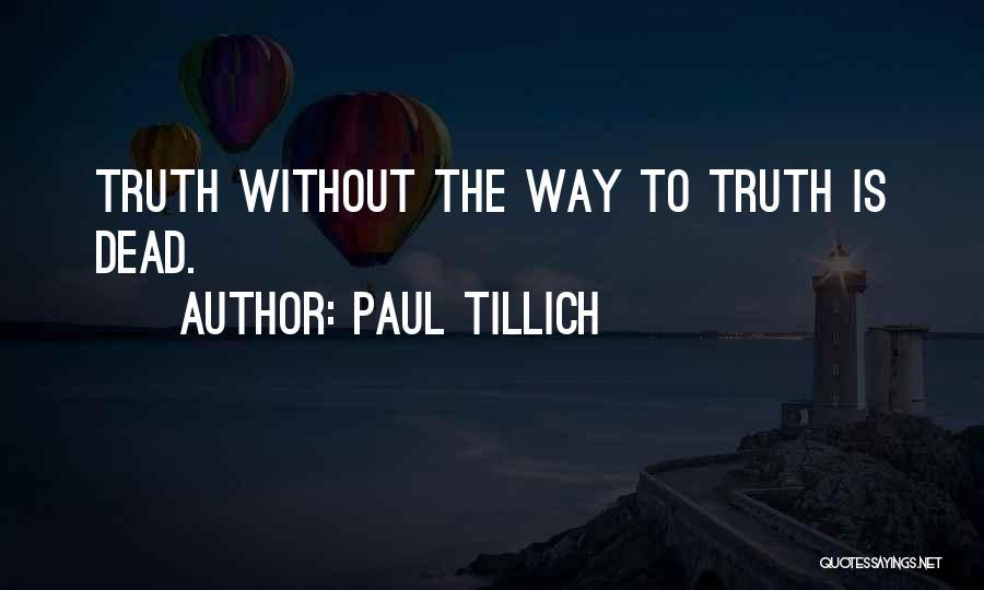 Keti Koti Quotes By Paul Tillich