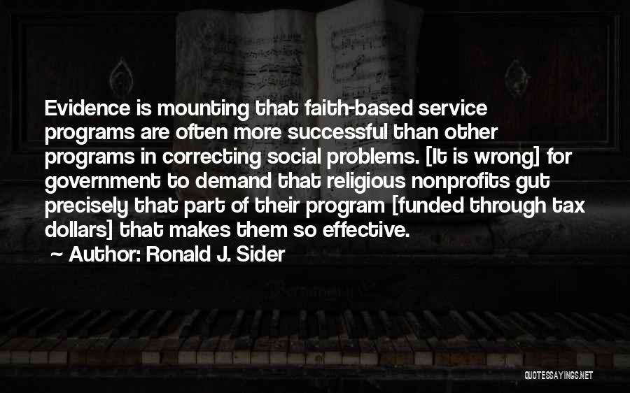Keti Koti Quotes By Ronald J. Sider