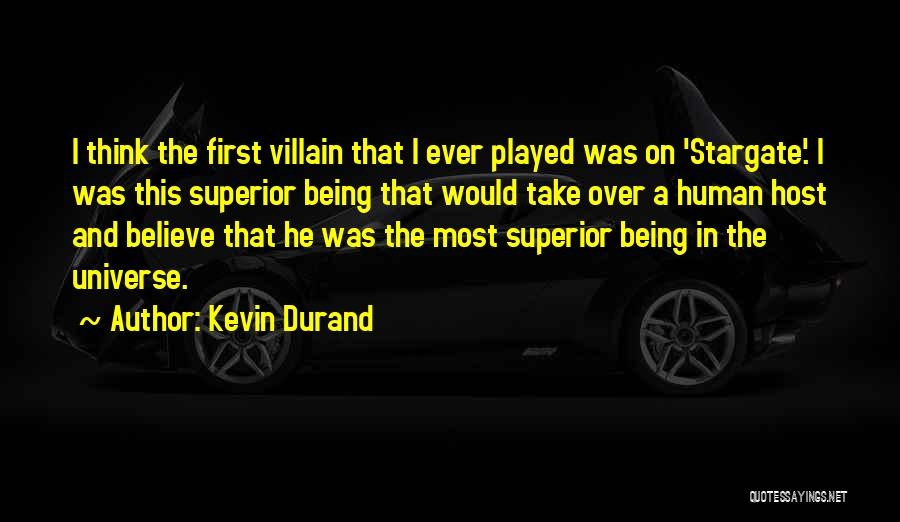 Kevin Durand Quotes 1210130