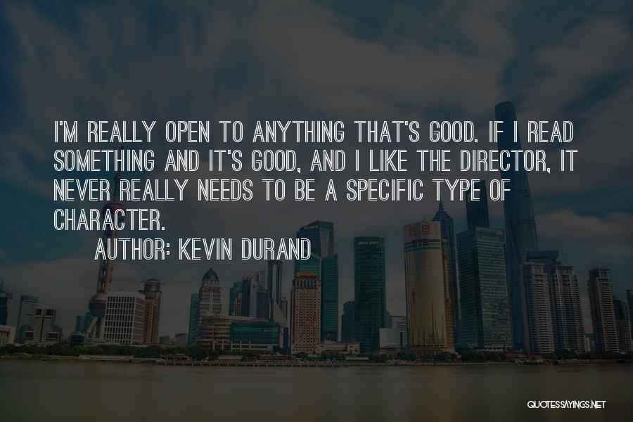 Kevin Durand Quotes 2263351